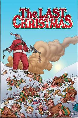 The Last Christmas by Brian Posehn, Gerry Duggan & Rick Remender 2013, HC Image