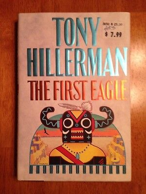 The First Eagle by Tony Hillerman (1998, Hardcover, 1st Edition)