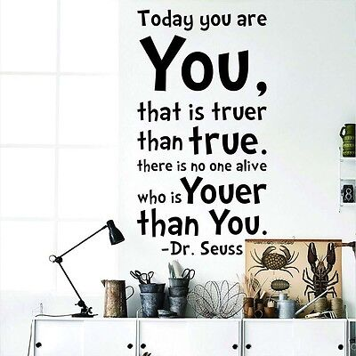Today You Are Youer Than You Dr Seuss Quote Wall Art Vinyl Sticker