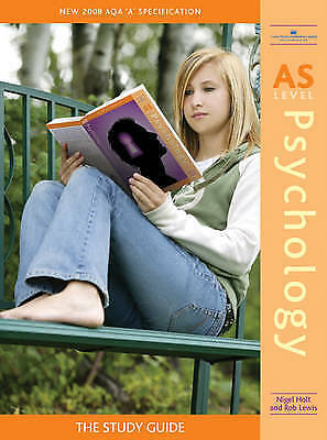AS Level Psychology: The Study Guide by Nigel Holt, Robert Lewis (Paperback, 200