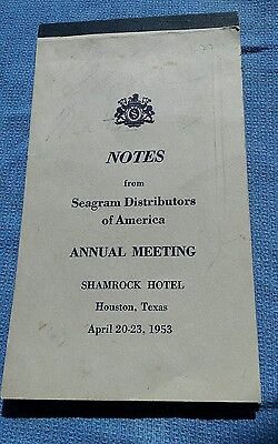 1953 Shamrock Hotel Houston TX / Seagram Distributors Notepad Vintage