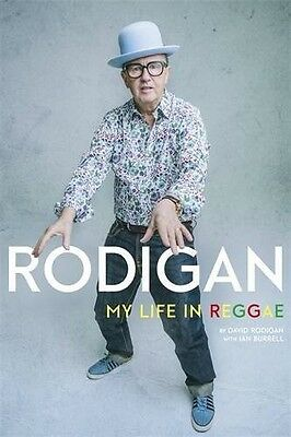 Rodigan: My Life in Reggae by David Rodigan