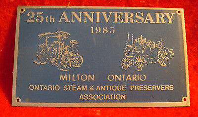 1985 Ontario Steam & Antique Preservers Assc 25th Anniversary Show Brass Plaque