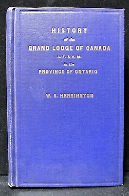 1855-1930 HISTORY of the GRAND LODGE OF CANADA AF&AM in the PROVINCE OF ONTARIO