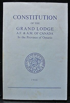 1986 CONSTITUTION of the GRAND LODGE AF&AM of Canada In the Province of Ontario