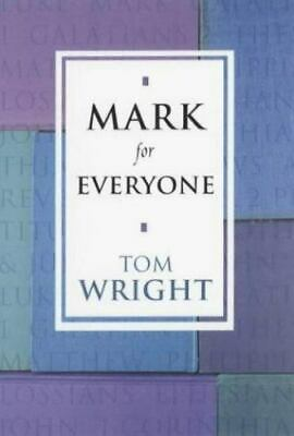 Mark for Everyone New Testament for Everyone~NEW