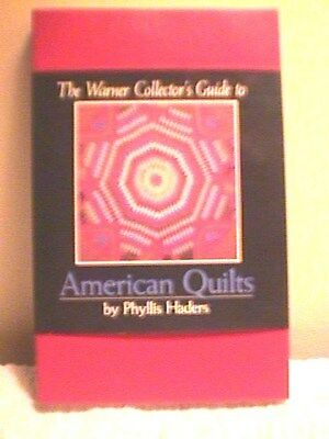 The Warner Collector's Guide To American Quilts, Phyllis Haders, Dust Jacket