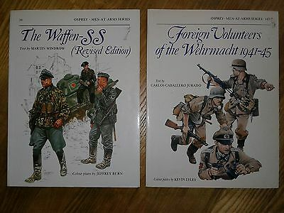The Waffen SS + Foreign Volunteers of the Wehrmacht 1941-45 Osprey