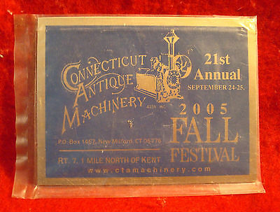 2005 Connecticut Antique Machinery 21st Annual Fall Festival Metal Show Plaque