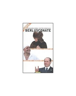 Super berlusconate. - [Nutrimenti]