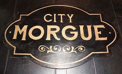 Hand Painted Vintage Style City Morgue Wooden Sign