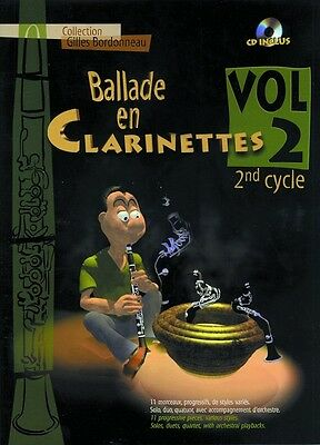 Partition+CD clarinette G Bordonneau Ballade en Clarinettes 2ème cycle Vol 2