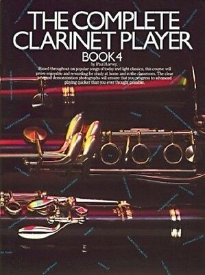 Partition pour clarinette - Complete Clarinet Player Book 4 par Paul Harvey