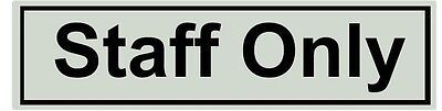 Staff Only Self adhesive Sign
