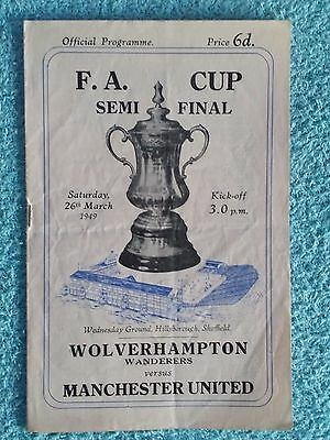 1949 - FA CUP SEMI FINAL PROGRAMME - WOLVES v MANCHESTER UNITED