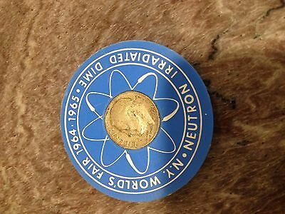 1964/1965 Nyc Worlds Fair Neutron Irradiated Silver Dime Atomic Energy Collect