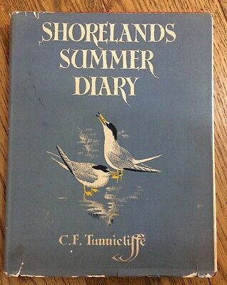 Shorelands Summer Diary C F Tunnicliffe 1st Edition 1952 Antiquarian Book Birds