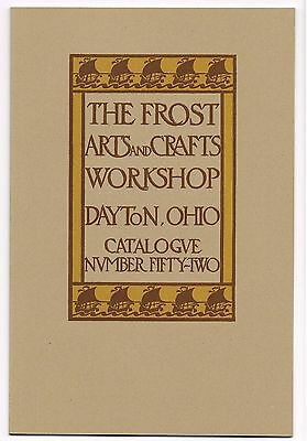 The Frost Arts and Crafts Workshop, Dayton, Ohio  Catalog Reprint - New