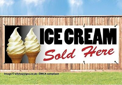 ICE CREAM SOLD HERE PVC Printed BANNER OUTDOOR SIGN PVC with Brass Eyelets V3