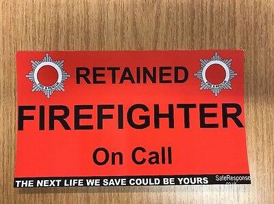 Retained FIRE FIGHTER on Call (1 Red) Dash Card for window of response crew