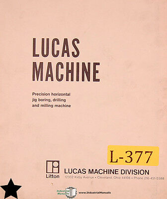 Lucas 41, 42 43 Boring Machine Assemblies and Parts Lists Manual Year (1951)