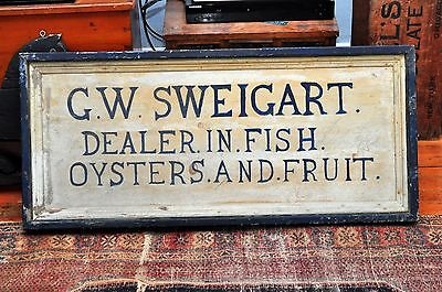 Antique G.W. Sweigart Dealer in Fish, Osters & Fruit Wood Advertising Sign