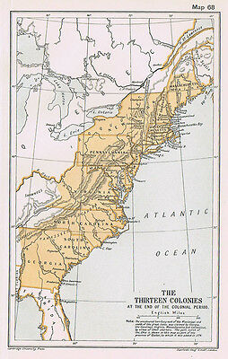 USA The Thirteen Colonies at the End of the Colonial Period Antique Map 1912