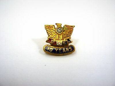 Vintage Collectible Pin: Fraternal Order of Eagles FOE 10 Years Award