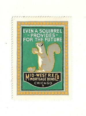 Art Deco 1914 CHICAGO Mortgage Co. Squirrel & his NUTS  Poster Stamp
