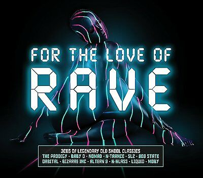 FOR THE LOVE OF RAVE 3 CD SET VARIOUS ARTISTS (New Release 2017) FREE UK P&P