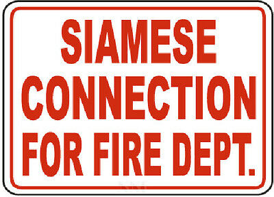 """SIAMESE CONNECTION FOR FIRE DEPARTMENT SIGN 10"""" x 12"""""""