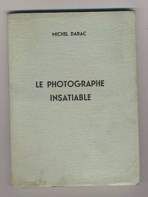 (B) Roman érotique clandestin Michel Darac Le photographe insatiable + photos