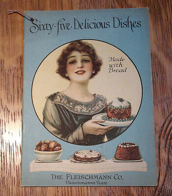 Sixty-Five Delicious Dishes 1919 Cookbook, (The Fleischmann Co.)