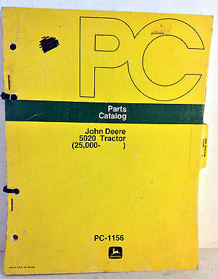 Genuine John Deere Parts Catalog: 5020 Tractor, 25000-Up, PC-1156, 1973 (5088)