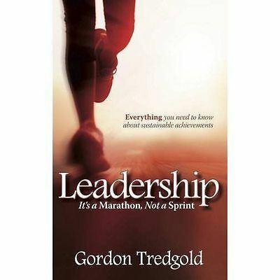Leadership: It's a Marathon not a Sprint: Everything you ne..., Tredgold, Gordon
