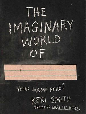 Imaginary World Of... The by Keri Smith - Paperback - NEW - Book