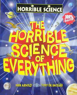 The Horrible Science of Everything children's book new learning