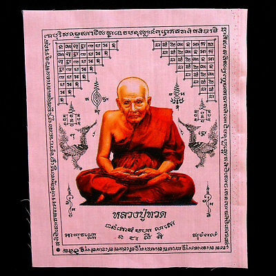 21 x 26 cm Powerful Holy LP. Thuat Famous Monk Thai Amulet Pha Yant Yantra
