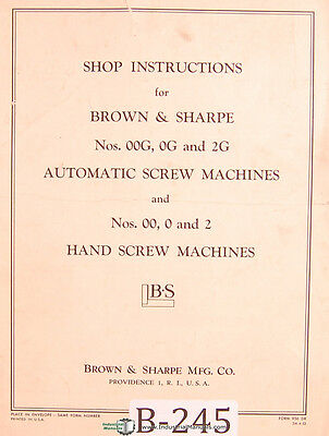 Brown & Sharpe 00G, 0G, 2G, Auto 00.0 & 2 Screw Machines Shop Instruction Manual