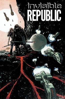 Invisible Republic Vol 1 by Gabriel Hardman & Corinna Bechko 2015 TPB Image