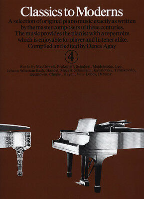 Partition pour piano - Denes Agay - Classics To Moderns - Volume 4
