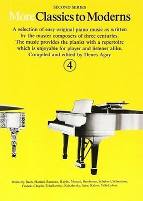 Partition pour piano - Denes Agay - More Classics to Moderns - Volume 4