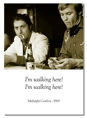 Midnight Cowboy Film Quote Retro Vintage Black And White Photo Picture Poster