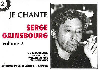 Partition pour voix - Serge Gainsbourg - Je Chante Gainsbourg - Volume 2