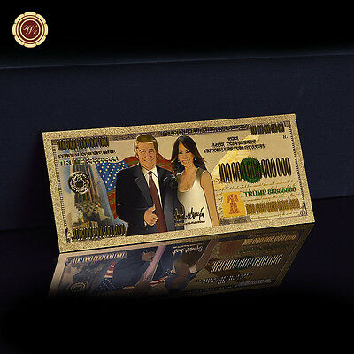 WR Gold Colored Banknote One Hundred Trillion President Donald Trump First Lady