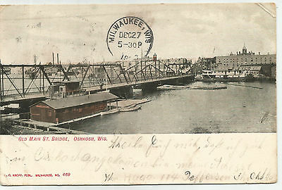 Old Main St. Bridge, Oshkosh, Wisconsin - 1907 cancel Postcard