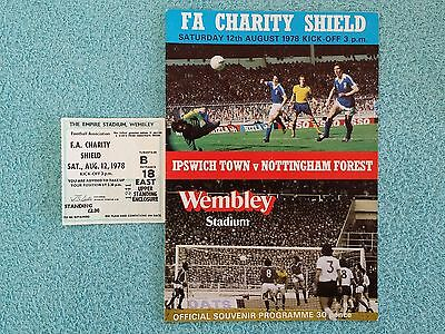 1978 - CHARITY SHIELD PROGRAMME + MATCH TICKET - IPSWICH TOWN v NOTTS FOREST