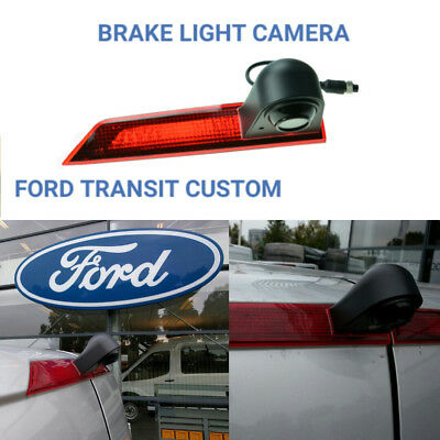 Ford Transit Custom Van Reversing Reverse Camera Rear Brake Light 2012 -May 2016