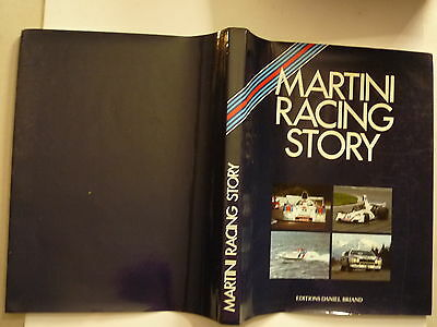 Martini Racing Story 1968 1982 Editions Daniel Briand 1983