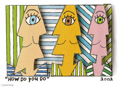 "Original  James Rizzi 3 D Bild "" HOW DO YOU DO"" Zertifikat ; handsigniert !"